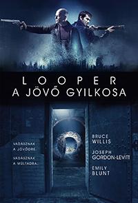 Esti mozi: Looper – A jövő gyilkosa
